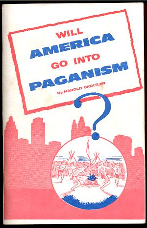 Image for WILL AMERICA GO INTO PAGANISM? Also, Religious Hell and the Great Harlot of Revelation Seventeen