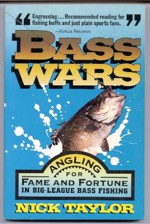 Image for BASS WARS Angling for Fame and Fortune in Big-League Bass Fishing