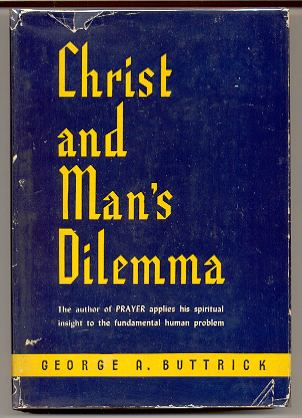 Image for CHRIST & MAN'S DILEMMA