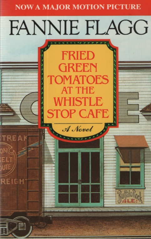Image for FRIED GREEN TOMATOES AT THE WHISTLE STOP CAFE