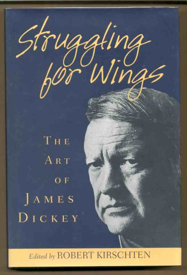 Image for STRUGGLING FOR WINGS: THE ART OF JAMES DICKEY