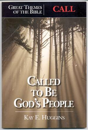 Image for CALL: CALLED TO BE GOD'S PEOPLE