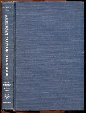 Image for AMERICAN COTTON HANDBOOK 3RD EDITION VOLUME 1