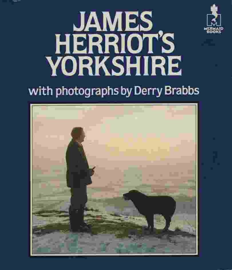 Image for JAMES HERRIOT'S YORKSHIRE With Photographs by Derry Brabbs
