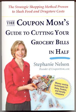 Image for THE COUPON MOM'S GUIDE TO CUTTING YOUR GROCERY BILLS IN HALF: THE STRATEGIC SHOPPING METHOD PROVEN TO SLASH FOOD AND DRUGSTORE COSTS [NEW]