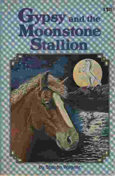 Image for GYPSY AND THE MOONSTONE STALLION
