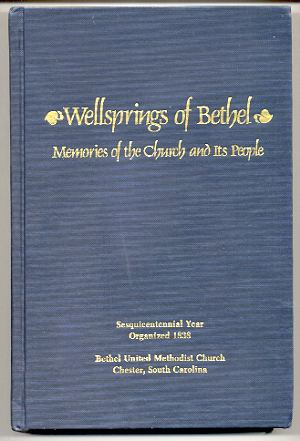 Image for WELLSPRINGS OF BETHEL: MEMORIES OF THE CHURCH AND ITS PEOPLE