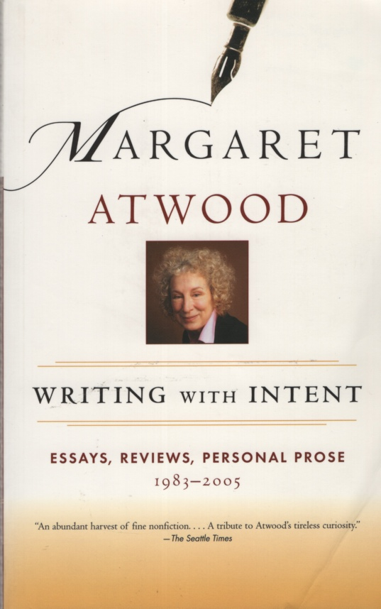Image for WRITING WITH INTENT Essays, Reviews, Personal Prose 1983-2005