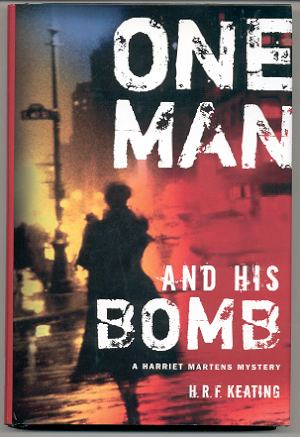 Image for ONE MAN AND HIS BOMB