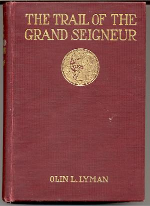 Image for THE TRAIL OF THE GRAND SEIGNEUR