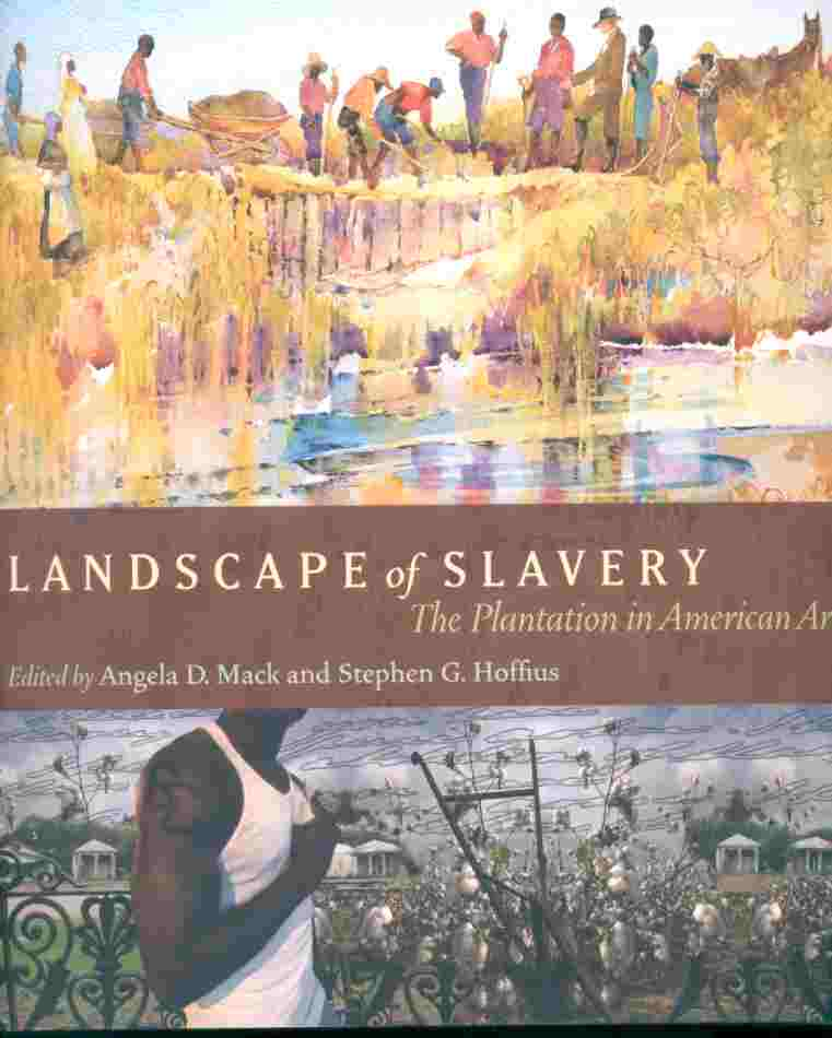 Image for LANDSCAPE OF SLAVERY: THE PLANTATION IN AMERICAN ART