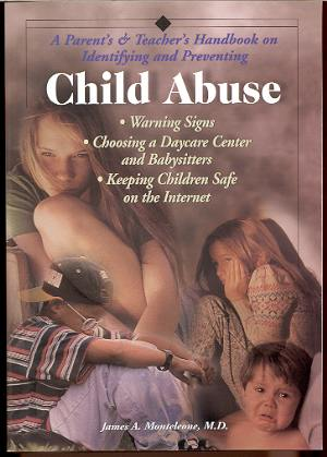 Image for A PARENT'S & TEACHER'S HANDBOOK ON IDENTIFYING AND PREVENTING CHILD ABUSE