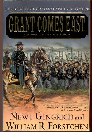 Image for GRANT COMES EAST, A NOVEL OF THE CIVIL WAR