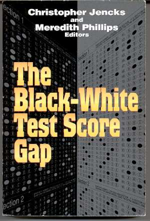 Image for BLACK-WHITE TEST SCORE GAP