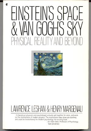 Image for EINSTEIN'S SPACE AND VAN GOGH'S SKY: PHYSICAL REALITY AND BEYOND
