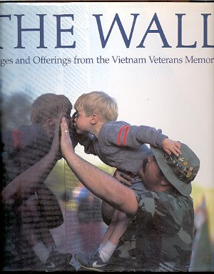 Image for THE WALL: IMAGES AND OFFERINGS FROM THE VIETNAM VETERANS MEMORIAL