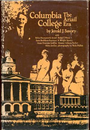 Image for COLUMBIA COLLEGE, THE ARIAIL ERA