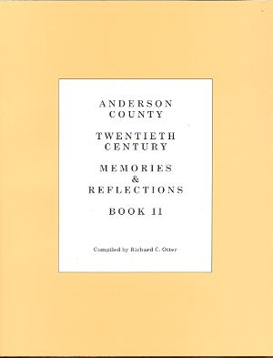 Image for ANDERSON COUNTY, 20TH CENTURY: MEMORIES & REFLECTIONS, BOOK II