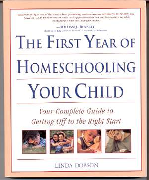 Image for THE FIRST YEAR OF HOMESCHOOLING YOUR CHILD: YOUR COMPLETE GUIDE TO GETTING OFF TO THE RIGHT START