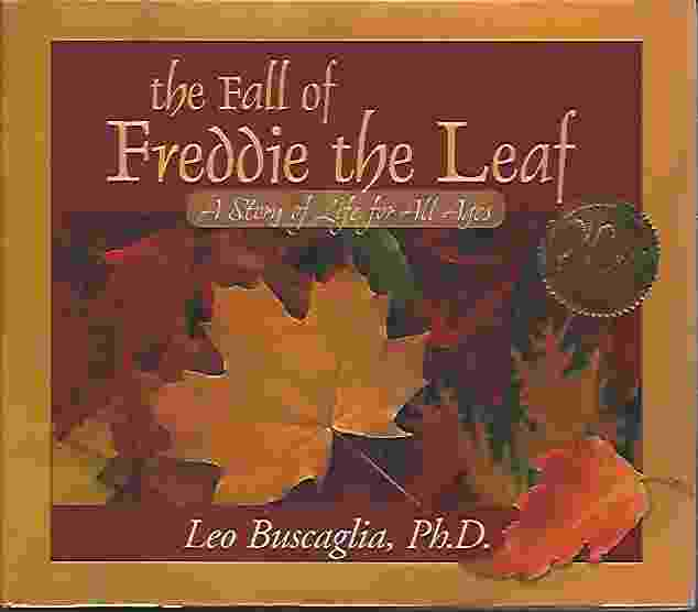 Image for THE FALL OF FREDDIE THE LEAF A Story of Life for all Ages