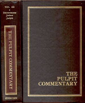 Image for THE PULPIT COMMENTARY VOLUME 3: DEUTERONOMY, JOSHUA AND JUDGES