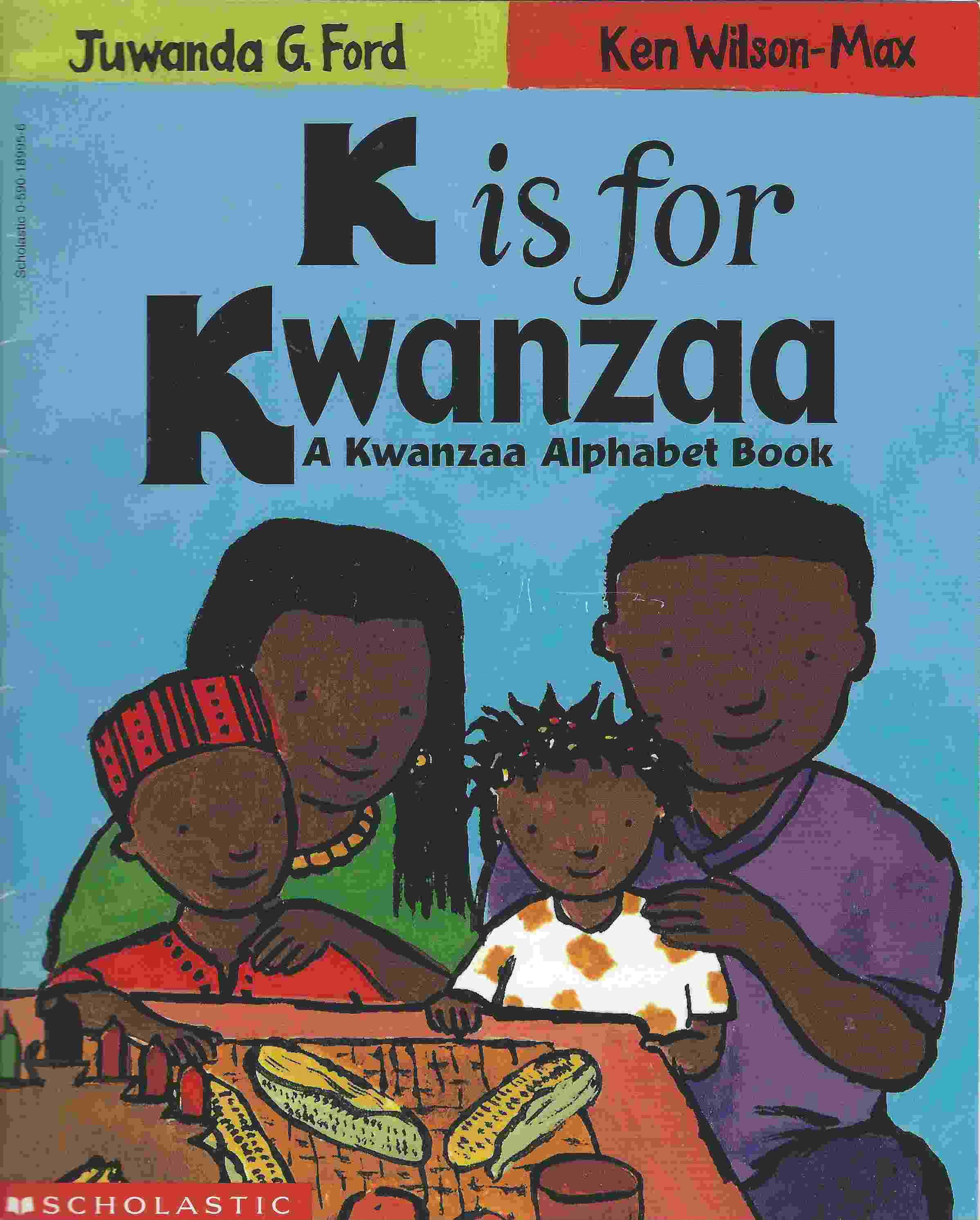 Image for K IS FOR KWANZAA A Kwanzaa Alphabet Book