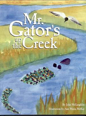 Image for MR. GATOR'S UP THE CREEK