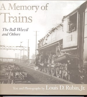 Image for A MEMORY OF TRAINS: THE BOLL WEEVIL AND OTHERS