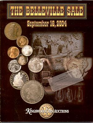 Image for KINGSWOOD COIN AUCTIONS: THE BELLEVILLE SALE, SEPTEMBER 16, 2004