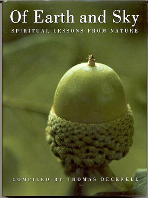 OF EARTH AND SKY: SPIRITUAL LESSONS FROM NATURE