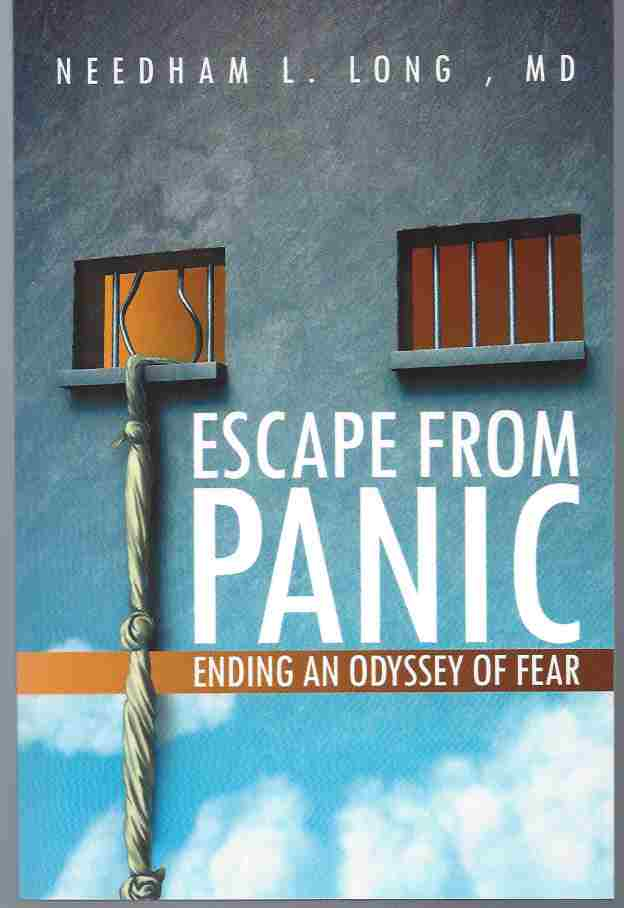 Image for ESCAPE FROM PANIC: ENDING AN ODYSSEY OF FEAR