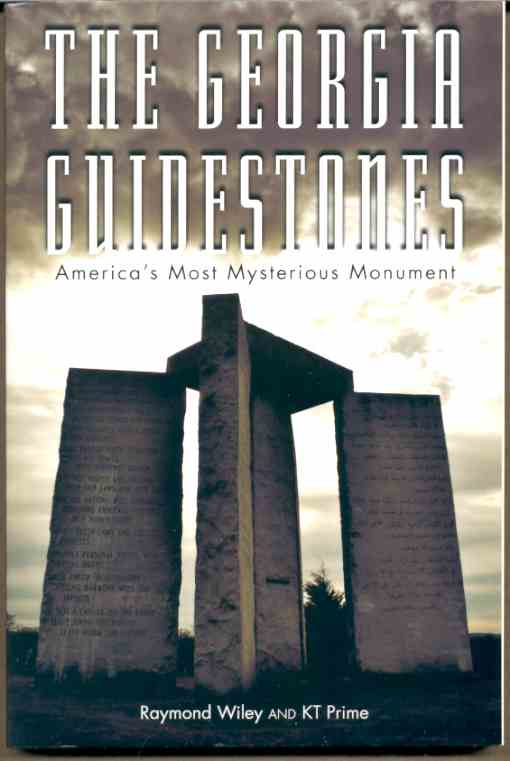 Image for THE GEORGIA GUIDESTONES America's Most Mysterious Monument