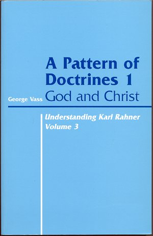 Image for A PATTERN OF DOCTRINES: PART I, GOD AND CHRIST